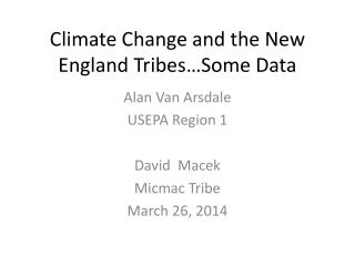 Climate Change and the New England Tribes…Some Data