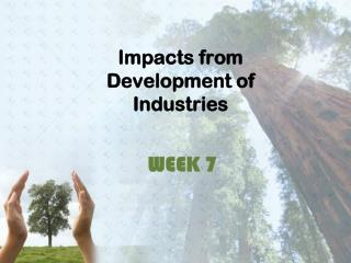 Impacts from Development of Industries