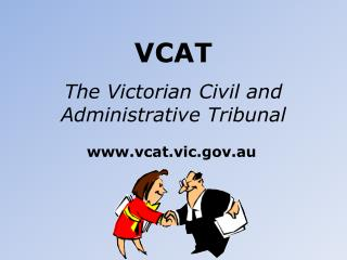 VCAT The Victorian Civil and Administrative Tribunal