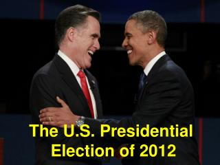 The U.S. Presidential  Election of 2012