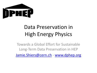 Data Preservation in  High Energy Physics