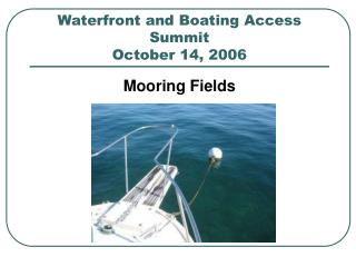 Waterfront and Boating Access Summit October 14, 2006