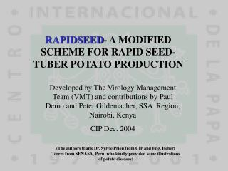 RAPIDSEED - A MODIFIED SCHEME FOR RAPID SEED-TUBER POTATO PRODUCTION