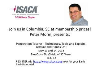 Join us in Columbia, SC at membership prices! Peter Morin, presents: