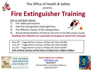 The Office of Health & Safety p resents… Fire Extinguisher Training