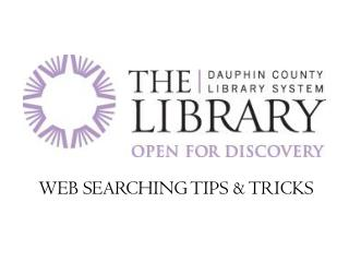 WEB SEARCHING TIPS & TRICKS