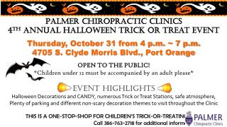 P Palmer Chiropractic Clinics  4 th  Annual Halloween Trick or Treat Event