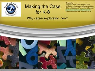Making the Case for K-8