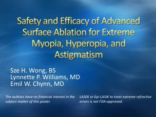 Safety and Efficacy of Advanced Surface Ablation for Extreme Myopia, Hyperopia, and Astigmatism