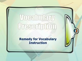 Vocabulary Prescription