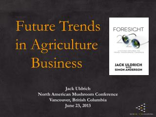Future Trends  in Agriculture  Business