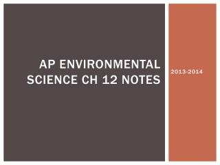 AP Environmental Science  Ch  12 Notes