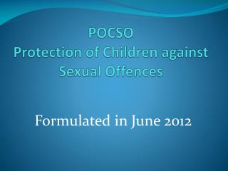 POCSO Protection of Children against Sexual Offences