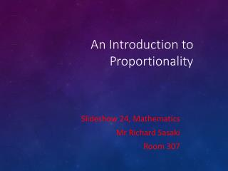 An Introduction to Proportionality