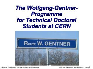 The Wolfgang- Gentner - Programme for Technical Doctoral Students at CERN