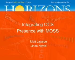 Integrating OCS Presence with MOSS