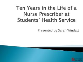 Ten Years in the Life of a Nurse Prescriber at Students' Health Service