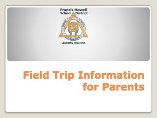 Field Trip Information for Parents