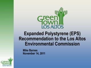 Expanded Polystyrene (EPS) Recommendation to the Los Altos Environmental Commission