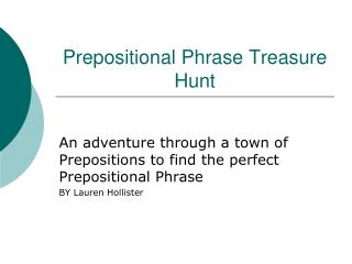 Prepositional Phrase Treasure Hunt