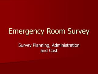 Emergency Room Survey