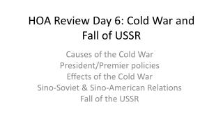 HOA Review Day 6: Cold War and Fall of USSR