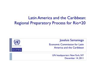 Latin America  and  the Caribbean :  Regional  Preparatory Process for  Rio+20