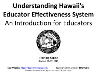 Understanding  Hawaii's  Educator Effectiveness System  An Introduction for Educators