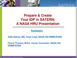 Prepare & Create  Your IDP in SATERN: A NASA HRU Presentation