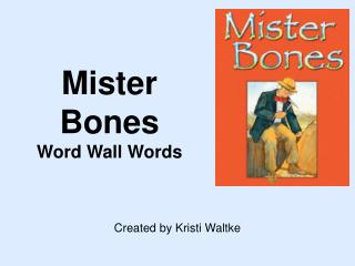 Mister Bones Word Wall Words