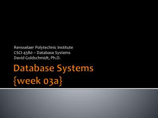 Database Systems {week 03a}