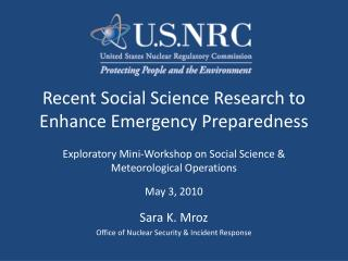 Recent Social Science Research to Enhance Emergency Preparedness