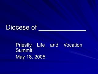Diocese of _____________
