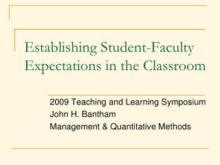 Establishing Student-Faculty Expectations in the Classroom