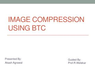 Image Compression using btc