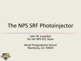 The NPS SRF Photoinjector