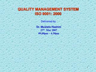 QUALITY MANAGEMENT SYSTEM ISO 9001: 2000
