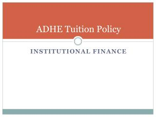ADHE Tuition Policy