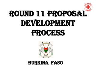 Round 11 proposal development process