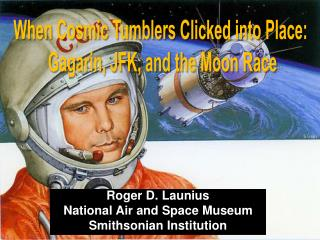 Roger D. Launius National Air and Space Museum Smithsonian Institution