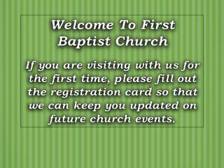 Welcome To First Baptist Church
