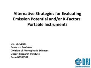 Alternative Strategies for Evaluating Emission Potential  and/or  K-Factors: Portable Instruments