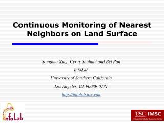 Continuous Monitoring of Nearest Neighbors on Land Surface