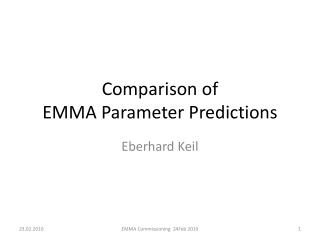 Comparison of EMMA Parameter  Predictions