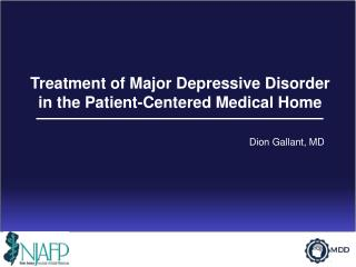 Treatment of Major Depressive Disorder in the Patient-Centered Medical  Home