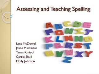 Assessing and Teaching Spelling