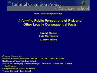 Informing  Public  P erceptions of Risk and Other Legally  C onsequential  F acts