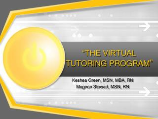 """THE VIRTUAL TUTORING PROGRAM """