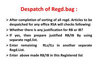 Despatch  of Regd.bag :