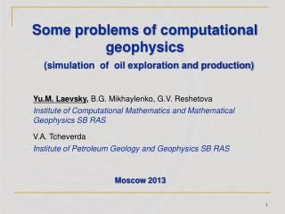 Some problems of computational geophysics